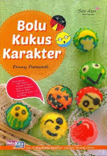 Cover Buku Bolu Kukus Karakter : Membuat Bolu Kukus Aneka