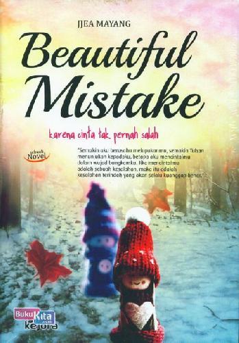 Cover Buku Beautiful Mistake : Karena Cinta Tak Pernah Salah