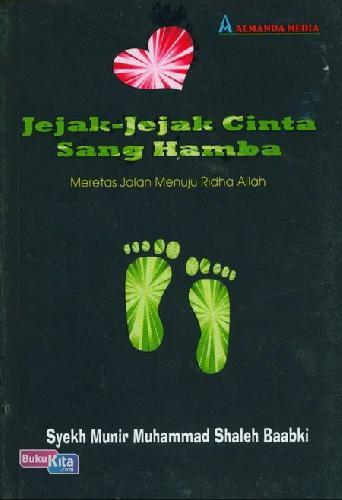 Cover Buku Jejak-Jejak Cinta Sang Hamba : Meretas Jalan Menuju Ridha Allah