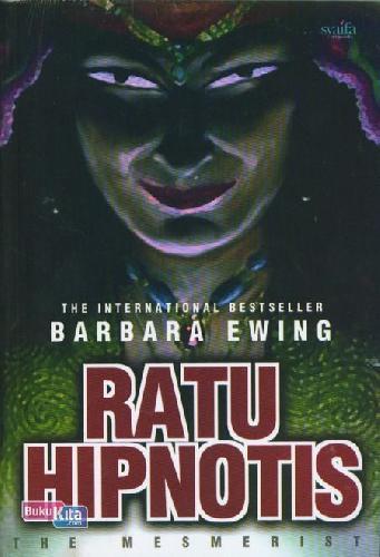 Cover Buku The Mesmerist : Ratu Hipnotis