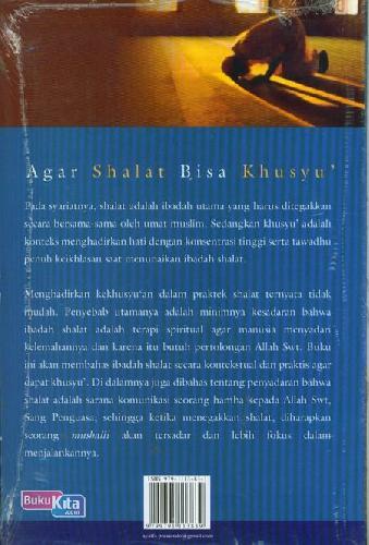 Cover Belakang Buku Agar Shalat Bisa Khusyu