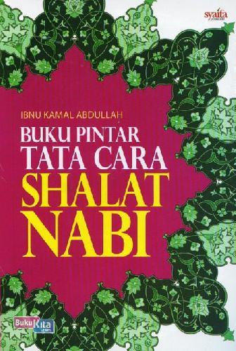 Cover Buku Buku Pintar Tata Cara Shalat Nabi