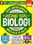 Sma Kl 10-12 100% Super Lengkap Gudang Soal Biologi