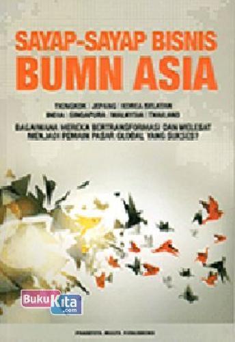 Cover Buku Sayap-Sayap Bisnis BUMN Asia
