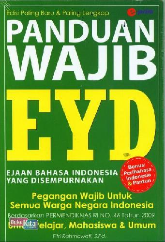 Cover Buku Panduan Wajib Eyd : Ejaan Bahasa Indonesia