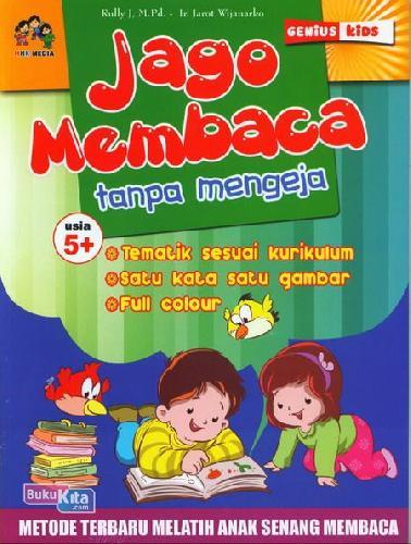 Cover Buku Jago Membaca Tanpa Mengeja Usia 5+