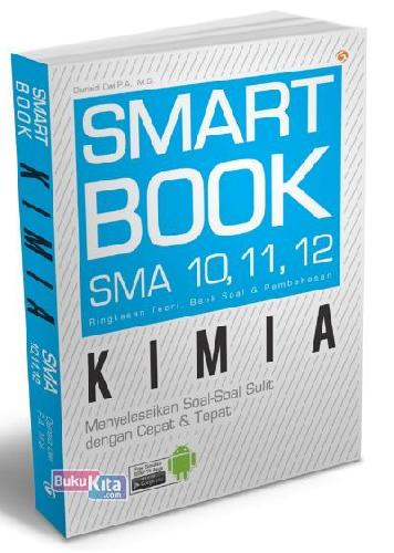 Cover Buku Smart Book Kimia SMA 10, 11, 12