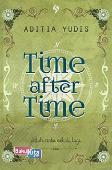 Time after Time : Jatuh Cinta Sekali Lagi