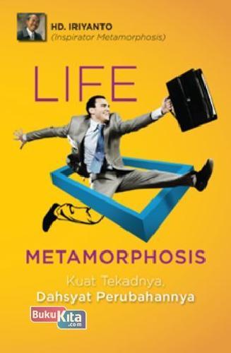 Cover Buku Life Metamorphosis