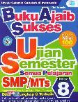 Smp/Mts Kl 8 Buku Ajaib Sukses Ujian Semester Semua Pelajaran