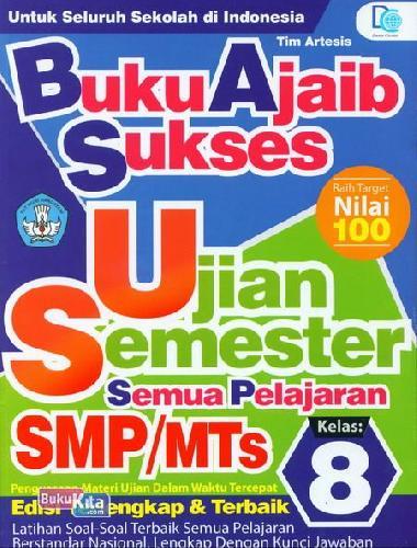 Cover Buku Smp/Mts Kl 8 Buku Ajaib Sukses Ujian Semester Semua Pelajaran