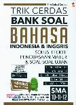 Trik Cerdas Bank Soal Bhs Indonesia & inggris SMA 10-11-12