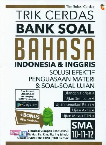 Cover Buku Trik Cerdas Bank Soal Bhs Indonesia & inggris SMA 10-11-12