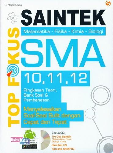 Cover Buku Top Fokus Saintek SMA 10,11,12 Ed Lengkap