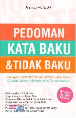 Cover Buku Pedoman Kata Baku&Tidak Baku: Terbaru&Lebih Lengkap
