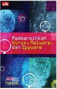 Membersihkan Virus, Malware, & Spyware