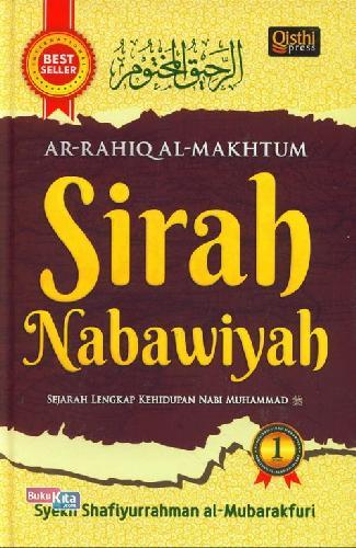 Cover Buku Sirah Nabawiyah : AR-RAHIQ AL-MAKHTUM