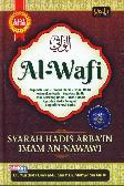 Al Wafi Syarah Hadis Arbain Imam An Nawawi