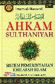 AHKAM SULTHANIYAH : Sistem Pemerintahan Khilafah Islam