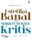 Estetika Banal & Spiritualisme Kritis