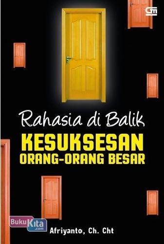 Cover Buku Rahasia Di Balik Kesuksesan Orang2 Besar