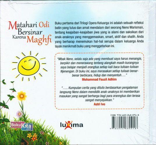 Cover Belakang Buku Matahari Odi Bersinar Karena Maghfi ( Trilogi Opera Keluarga NENO WARISMAN )