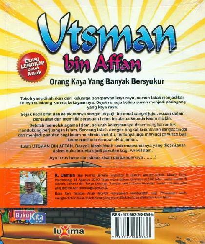 Cover Belakang Buku Teladan Anak Muslim : Utsman bin Affan - Orang Kaya yang Banyak Bersyukur