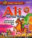 Teladan Anak Muslim : Ali bin Abi Thalib - Ahli Perang & Pintu Gerbang Ilmu