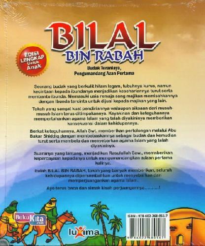 Cover Belakang Buku Teladan Anak Muslim : Bilal Bin Rabah - Budak Teraniaya, Pengumandang Azan Pertama