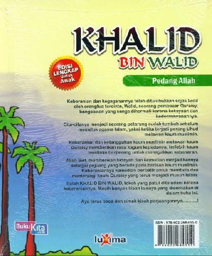 Cover Belakang Buku Teladan Anak Muslim : Khalid Bin Walid - Pedang Allah