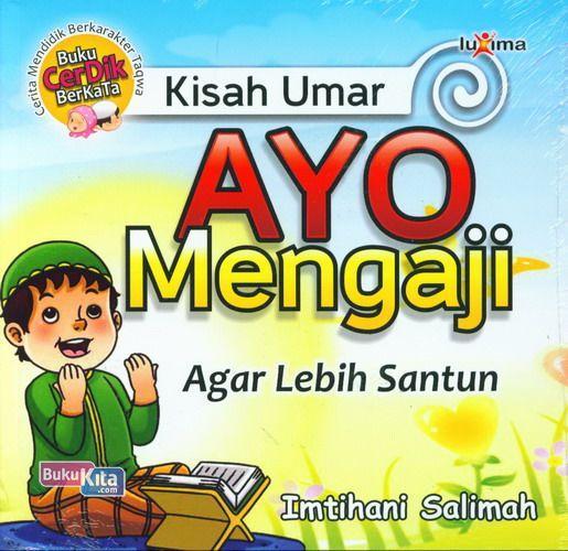 Cover Buku Kisah Umar : Ayo Mengaji Agar Lebih Santun