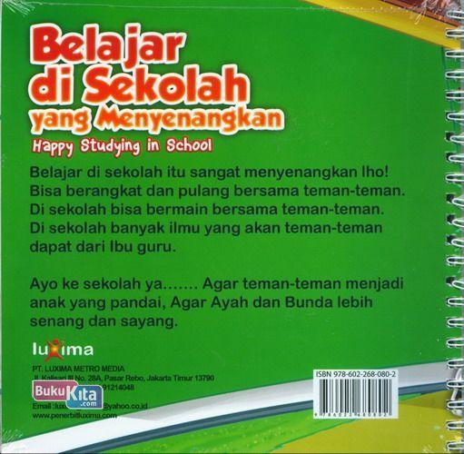 Cover Belakang Buku Seri Cerita Anak Usia Dini : Belajar di Sekolah yang Menyenangkan (Happy Studying in School)