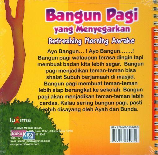 Cover Belakang Buku Seri Cerita Anak Usia Dini : Bangun Pagi yang Menyegarkan - Refreshing Morning Awake