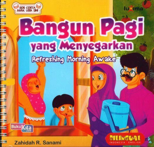 Cover Buku Seri Cerita Anak Usia Dini : Bangun Pagi yang Menyegarkan - Refreshing Morning Awake