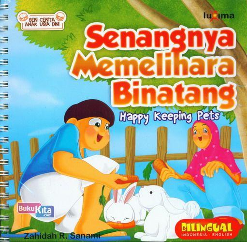 Cover Belakang Buku Seri Cerita Anak Usia Dini : Senangnya Memelihara Binatang - Happy Keeping Pets