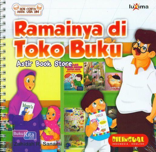 Cover Buku Seri Cerita Anak Usia Dini : Ramainya di Toko Buku - Astir Book Store