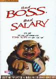 Bad Boss Bad Salary