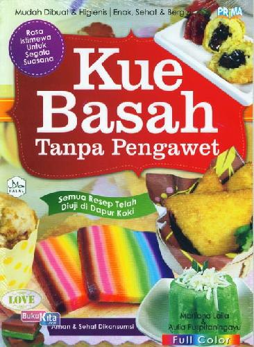 Cover Buku Kue Basah Tanpa Pengawet (Full Color)