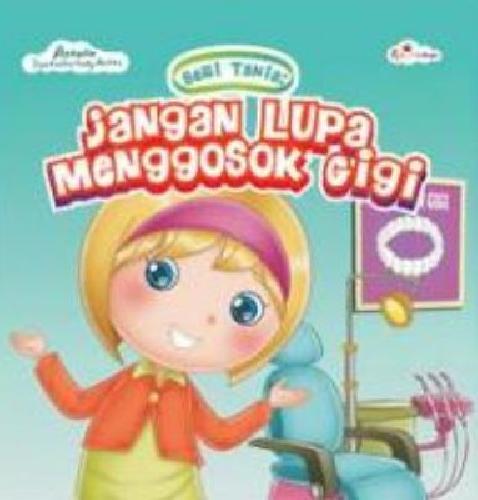 Cover Buku Seri Tania : Jangan Lupa Menggosok Gigi