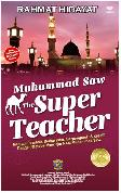 Muhammad The Super Teacher (Hard Cover)
