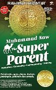 Muhammad Saw The Super Parent