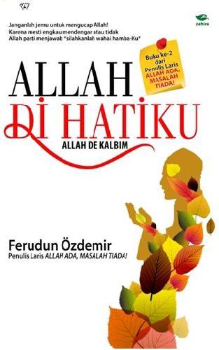 Cover Buku Allah De Kalbim : Allah Di Hatiku (Hard Cover)