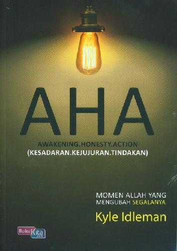 Cover Buku AHA Awakening Honesty Action (Kesadaran Kejujuran Tindakan)