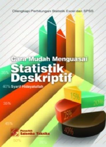 Cover Buku Cara Mudah Menguasai Statistik Deskriptif