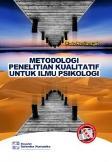 Metodologi Penelitian Kualitatif Untuk Ilmu Psikologi
