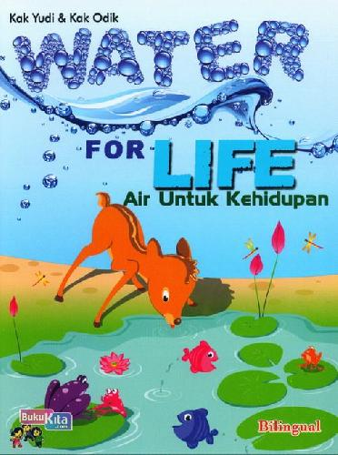 Cover Buku Water For Life - Air Untuk Kehidupan (Bilingual)