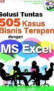 Solusi Tuntas 505 Kasus Bisnis Terapan Dengan Ms Excel