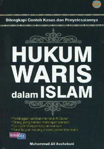 Cover Buku Hukum Waris Dalam Islam: Dilengkapi Contoh Kasus