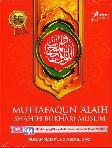 Muttafaqun Alaih Shahih Bukhari Muslim : Himpunan Hadits Shahih