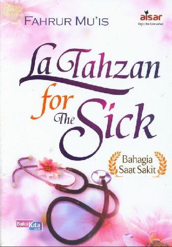 Cover Buku La Tahzan For The Sick